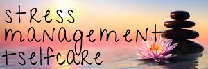 stress management & self-care