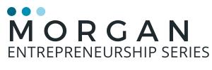 Morgan Entrepreneurship Series